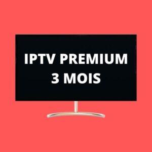 iptv premium 3 mois