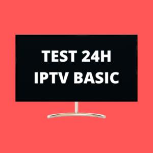 TEST IPTV BASIC 24H