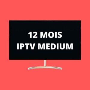 12 MOIS IPTV MEDIUM