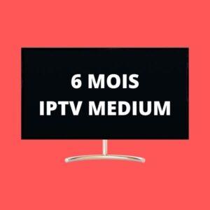 6 MOIS IPTV MEDIUM