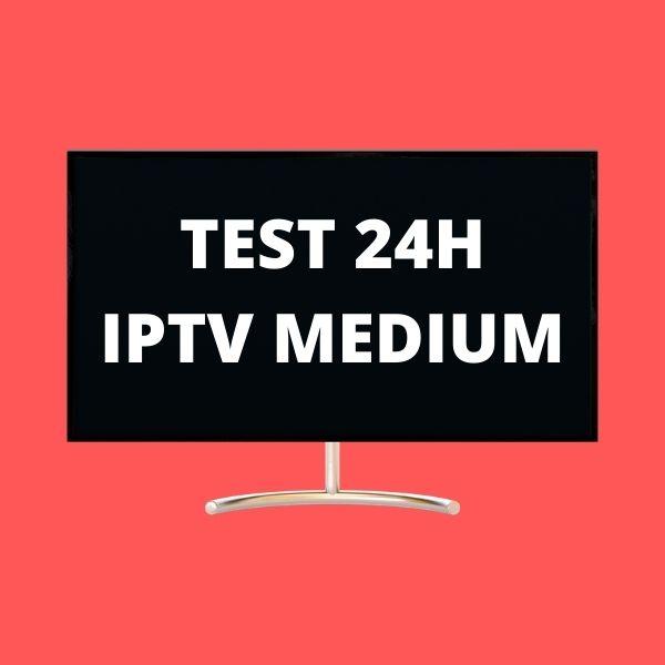 TEST IPTV 24H MEDIUM